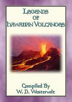 LEGENDS OF HAWAIIAN VOLCANOES   20 Legends about Hawaii s Volcanoes PDF