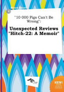 10 000 Pigs Can t Be Wrong PDF