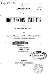 Colección de documentos inéditos para la historia de España: Volumen 27
