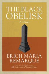 The Black Obelisk: A Novel