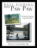 Bass Fishing with Paw Paw