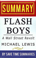 A Summary  Review   Analysis of Michael Lewis  Flash Boys PDF