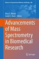 Advancements of Mass Spectrometry in Biomedical Research PDF