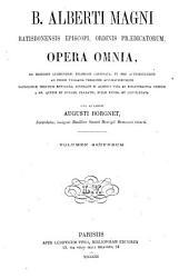 B. Alberti Magni Opera omnia: Volume 2