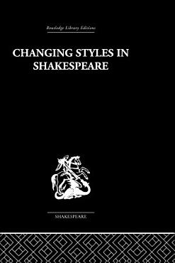 Changing Styles in Shakespeare PDF