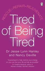 Tired Of Being Tired Book PDF