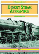 Didcot Steam Apprentice