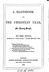 A handbook to the Christian year, for young people