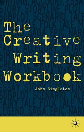 The Creative Writing Workbook PDF