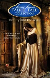 Beauty and the Beast: Faerie Tale Collection
