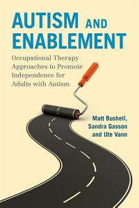Autism and Enablement Book