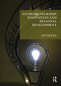 Entrepreneurship  Innovation and Regional Development PDF