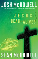 Jesus Dead Or Alive  Book PDF