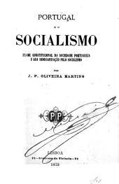 Portugal e o socialismo: exame constitucional da sociedade portugueza e sua reorganização pelo socialismo