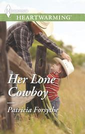 Her Lone Cowboy