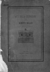 Atti della cremazione di Alberto Keller eseguitasi nel Cimitero Maggiore di Milano