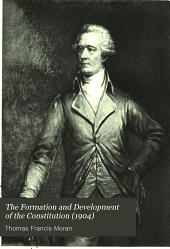 The Formation and Development of the Constitution: Volume 7