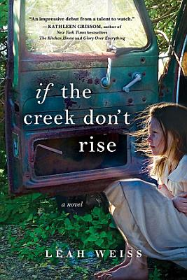 If the Creek Don t Rise