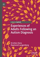 Experiences of Adults Following an Autism Diagnosis PDF