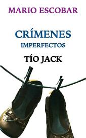 Tío Jack: Crímenes Imperfectos