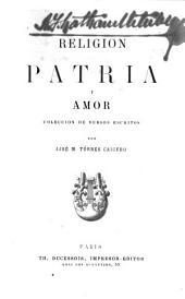 Religion, patria y amor: coleccion de versos escritos