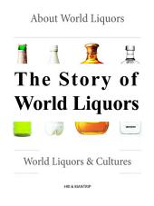 The Story of World Liquors