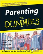 Parenting For Dummies: Edition 2
