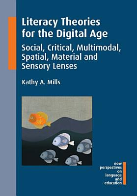Literacy Theories for the Digital Age