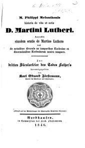 Historia de vita et actis M. Lutheri. Adjecta sunt a J. Pollicario carmina ... item disticha ... denuo correcta. Edited by J. Pollicarius