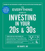 The Everything Guide to Investing in Your 20s & 30s