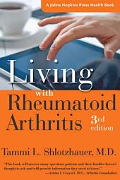 Living with Rheumatoid Arthritis: Edition 3