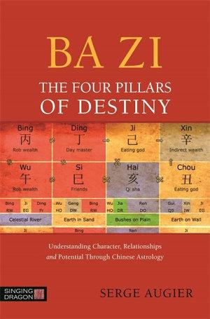 Ba Zi   The Four Pillars of Destiny