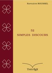 Le Culte du dimanche, 52 simples discours