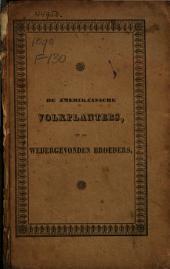 De Amerikaansche volkplanters, of De wedergevonden broeders: eene Nederlandsche geschiedenis, voor de jeugd