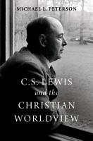 C  S  Lewis and the Christian Worldview PDF