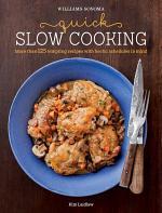 Williams-Sonoma Quick Slow Cooking