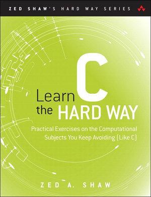 Learn C the Hard Way