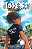 Tekkers Book Two: Turf Wars