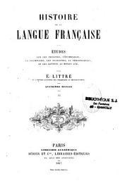 Histoire de la langue française: Volume2