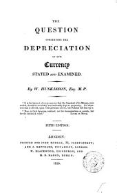 The question concerning the depreciation of our currency stated and examined: Volume 3