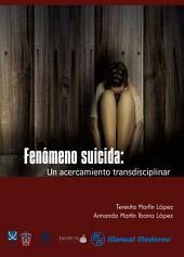 Fenómeno suicida: Un acercamiento transdisciplinar