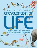The Kingfisher Encyclopedia of Life