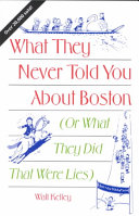 What They Never Told You about Boston   Or What They Did That Were Lies PDF