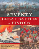 The Seventy Great Battles in History PDF