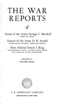 The War Reports of General of the Army George C. Marshall ...