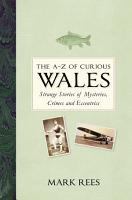 The A Z of Curious Wales PDF
