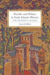 Parable And Politics In Early Islamic History Book PDF