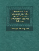 Character and Opinion in the United States PDF
