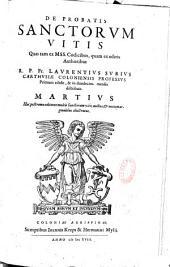 Vitae Sanctorum ex probatis authoribus & M SS. codicibus... per R. P. Fr. Laurentium Surium Carthusianum editae...