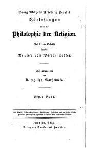 Werke: Vorlesungen über die Philosophie der Religion ; Band 1, Band 11